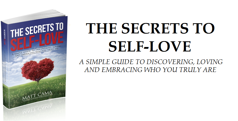 The Secrets To Self-Love